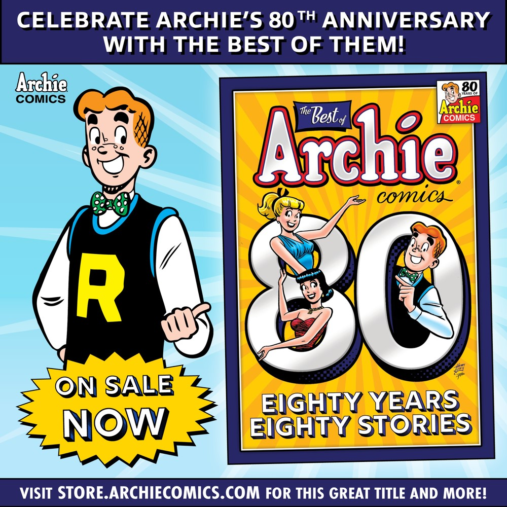 Preorder_Graphic_AUG_2021_OSN_05 ComicList Previews: THE BEST OF ARCHIE COMICS EIGHTY YEARS EIGHTY STORIES TP