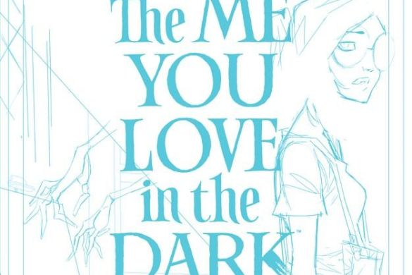 meyoulove_blueline_cov_c6815a0147f8285e3b5042ebb3626151 THE ME YOU LOVE IN THE DARK #1 sells out at distributor level