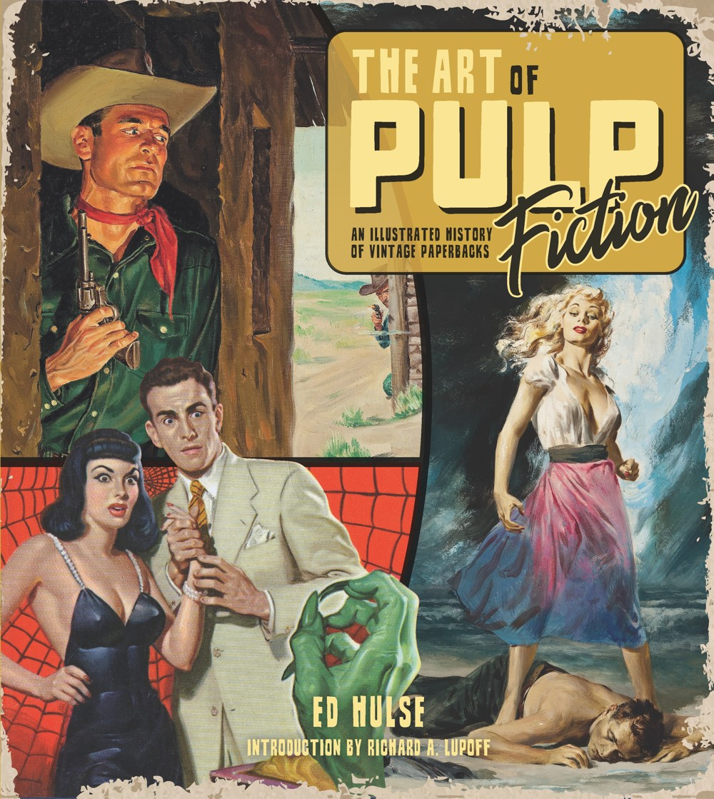 AoPF_cover ComicList Previews: THE ART OF PULP FICTION AN ILLUSTRATED HISTORY OF VINTAGE PAPERBACKS HC