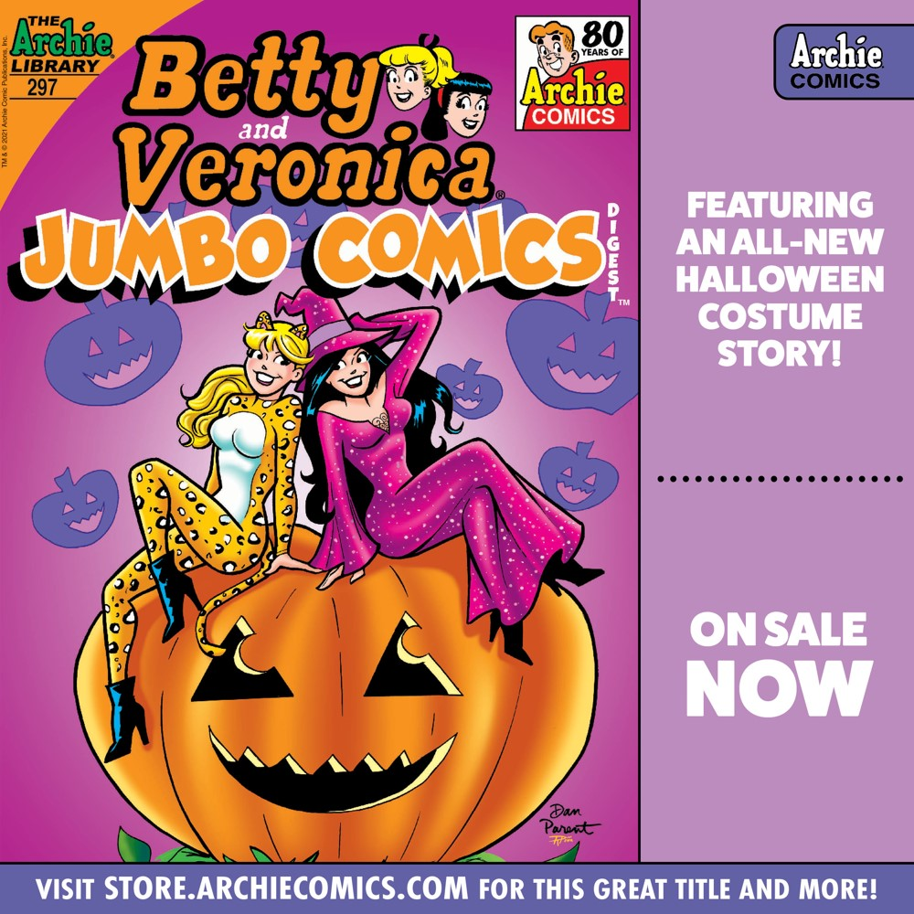 Preorder_Graphic_SEPT_2021_OSN_05 ComicList Previews: BETTY AND VERONICA JUMBO COMICS DIGEST #297