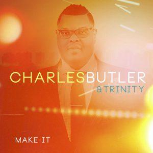 CharlesButler-MakeIt2