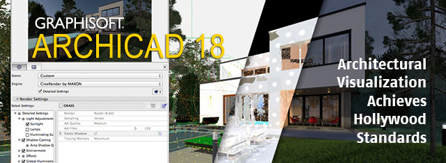"""Flex Your Rendering Muscles, """"Hollywood Style"""" with CineRender in ArchiCAD 18"""