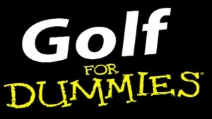 Golf for Dummies Video