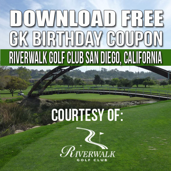 Riverwalk Golf Club GK Birthday Coupon