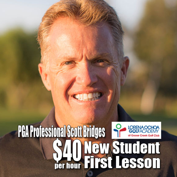 PGA Professional Scott Bridges New Student First Lesson Rate at Goose Creek GK Coupon