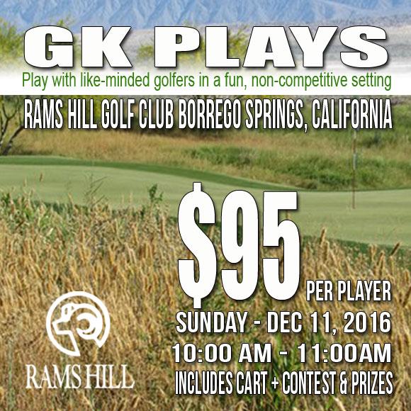 GK Plays Rams Hill Golf Club SUNDAY December 11 2016 10:00-11:00AM