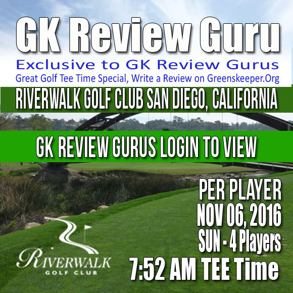 GK Review Guru Riverwalk Golf Club SUNDAY November 06 2016 7:52AM