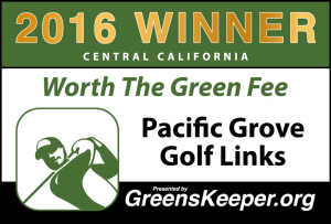 Worth the Green Fee 2016 for Central California - Pacific Grove Golf Links