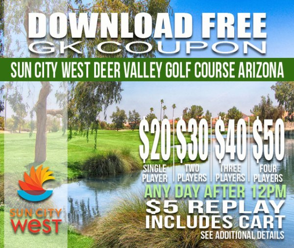 Sun City West Deer Valley Golf Course Arizona GK Coupon