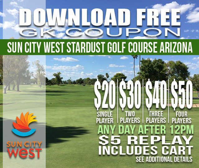 Sun City West Stardust Golf Course AFTER 12PM GKCoupon