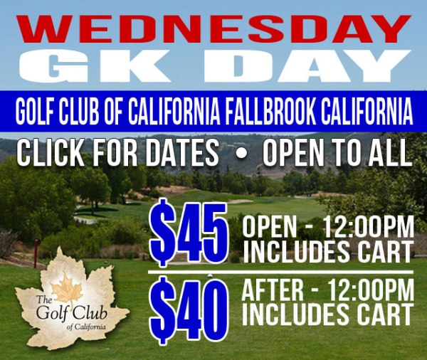 GK DAY Golf Club of California Fallbrook California Tee Time Special