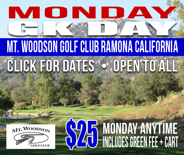 GK Day MONDAY Mt. Woodson Golf Club Ramona California