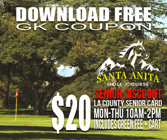 Santa Anita Golf Course Arcadia California Senior GK Coupon