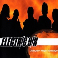 Electric Six 'Danger! High Voltage'
