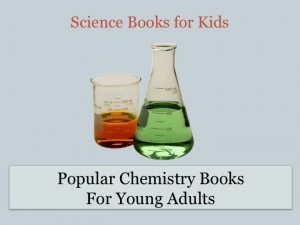 popular-chemistry-books-for-young-adults-300x225