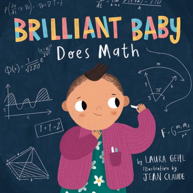 STEM Friday #Kidlit Brilliant Baby Does Math