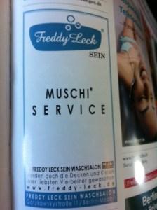 Muschi Service vom Hr. Leck!?
