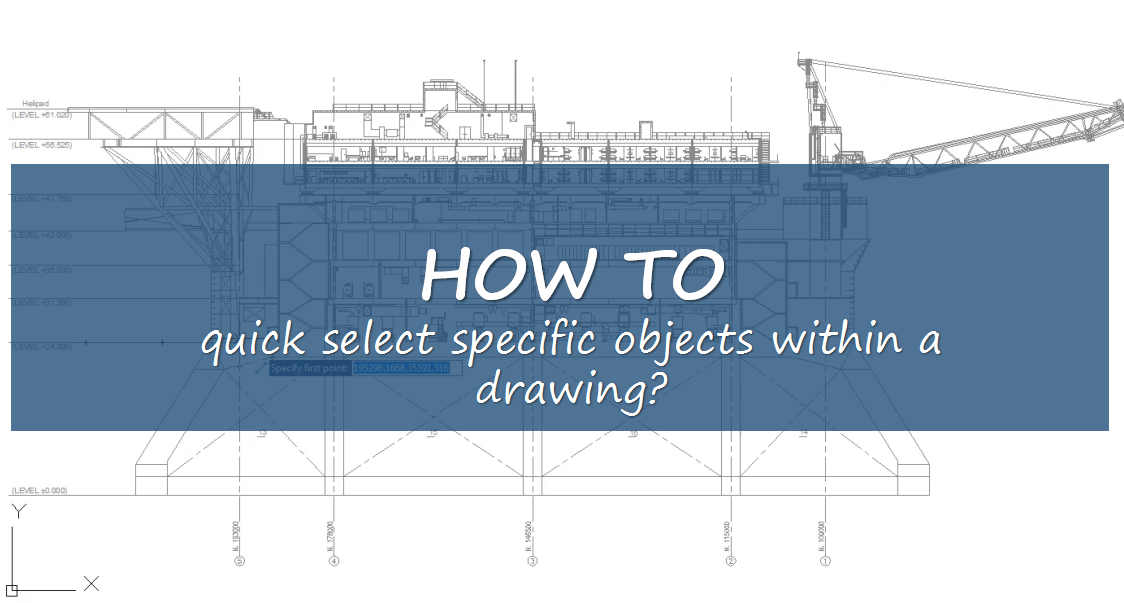 How to quickly select specific objects within a drawing