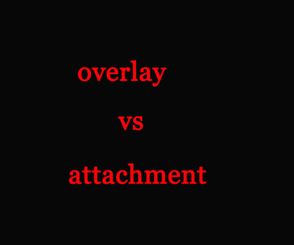 What's the difference between Attachment and Overlay when attaching external Reference?