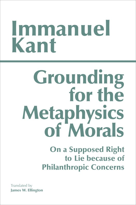 Kant grounding for the metaphysics of morals book cover image