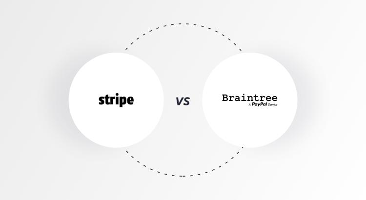 Stripe vs Braintree cover image