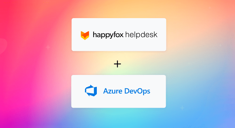 Azure DevOps HappyFox Integration