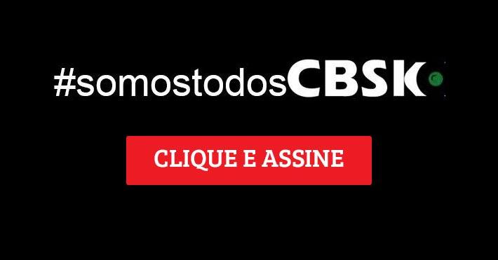 #somostodosCBSk - Clique e Assine