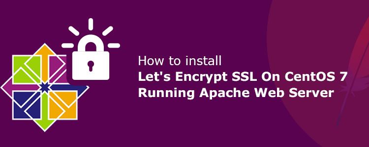 Let's Encrypt on CentOS 7 Apache