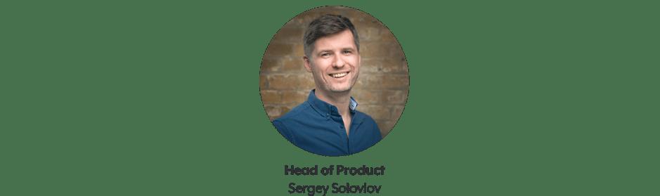 Sergey Soloviov head of product