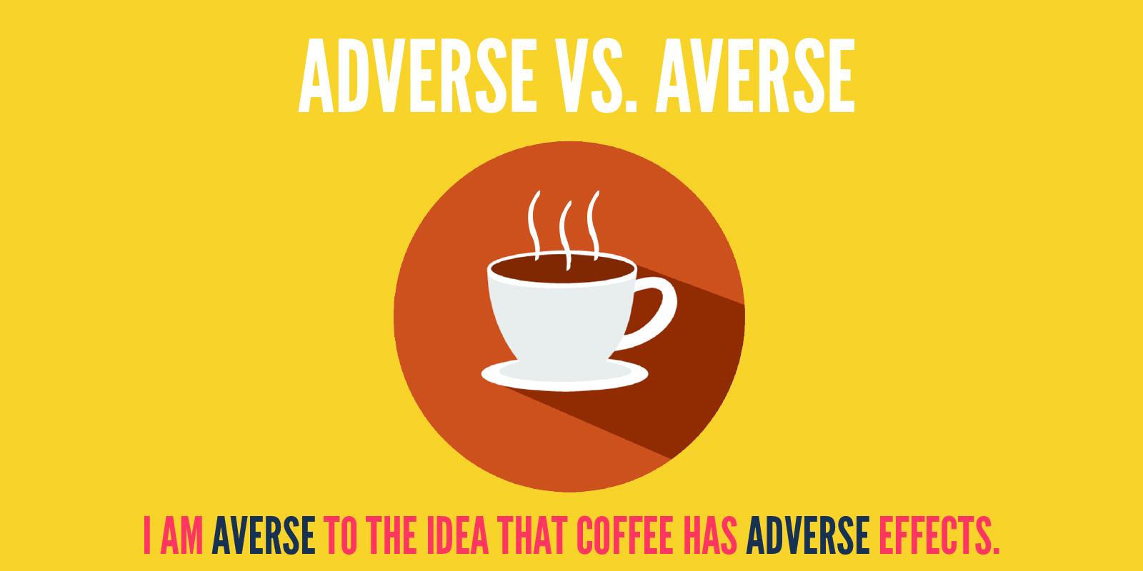 adverse vs averse