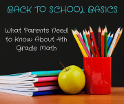 Back to School Basics: What Parents Need to Know About 4th Grade Math