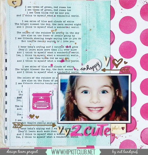 FEBRUARY 2015 HIP KIT CLUB Layout, created by Irit Landgraf @hipkitclub #hipkitclub #scrapbooking #februarykits  #kitclub #scrapbookingkitclub