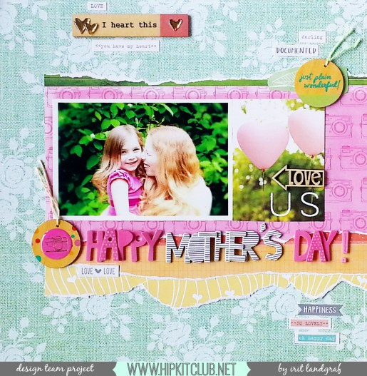 12*12 layout created by Irit Landgraf using the April Hip Kit Club kits #hipkitclub @hipkitclub #scrapbookingkit