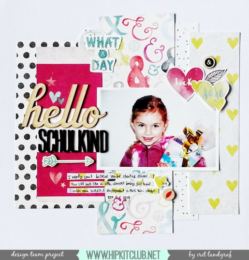 12*12 layout created by Irit Landgraf using the Septmeber 2015 Hip Kit Club kits