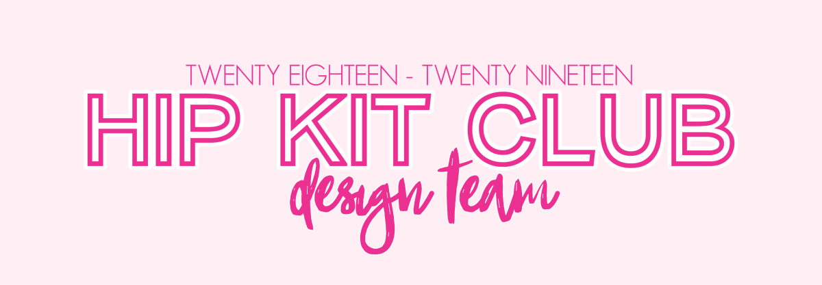 Introducing our new Hip Kit Club Design Team!!!