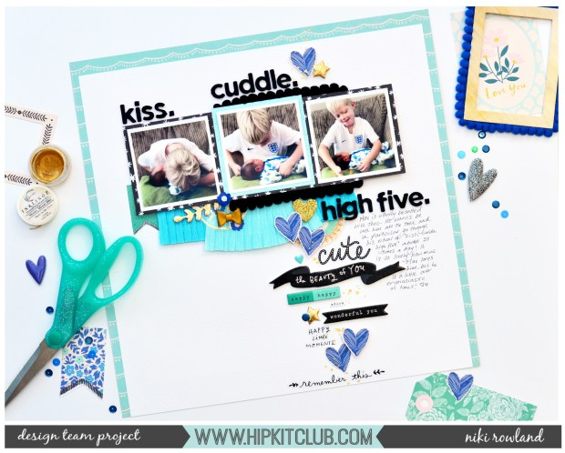 Kiss Cuddle High Five Niki Rowland Hip Kit Club August 2018 Maggie Holmes Willow Lane staged