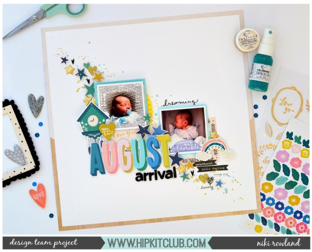 August Arrival Niki Rowland Hip Kit Club Maggie Holmes Crate Paper Willow Lane