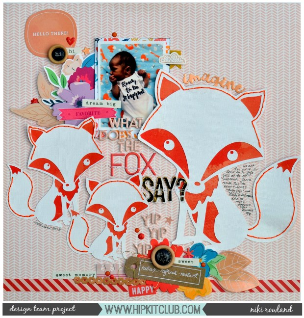 What does the Fox Say Niki Rowland Hip Kit Club