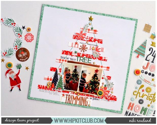 Tree Trimming Niki Rowland Hip Kit Club December set