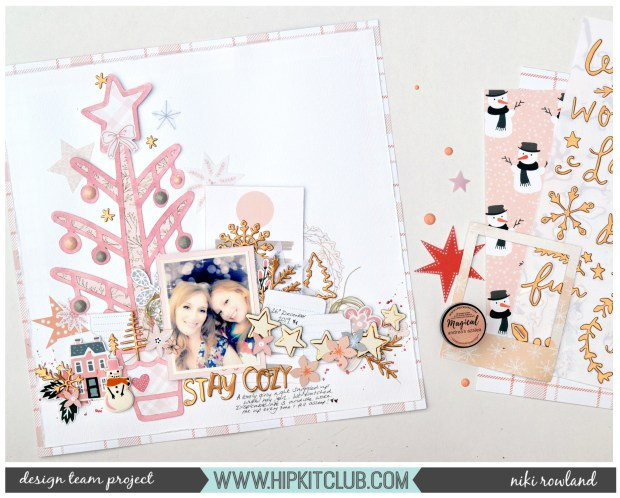 Stay Cozy Niki Rowland Hip Kit Club December 2019 Crate Paper Snowflake set