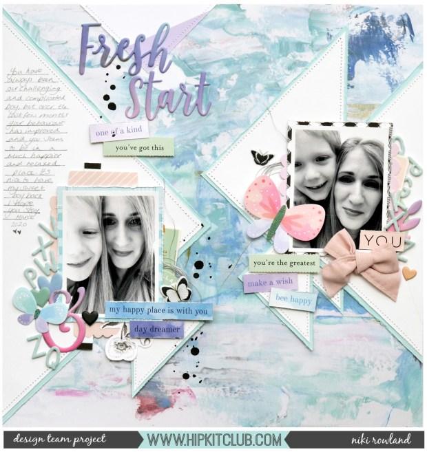 Fresh Start Niki Rowland Hip Kit Club March 2020 kits Heidi Swapp Art Walk