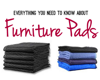 Furniture Pads A Moving Must - Furniture pads for moving