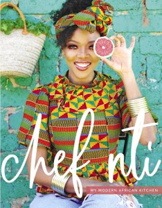 Chef Nti's Cookbook - My Modern African Kitchen