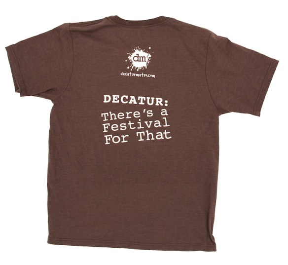 A t-shirt produced and sold by Decatur blogger Nick Cavaliere, owner of the Decatur Metro site, makes a play on the Decatur's many city-sponsored festivals. Credit: Decatur Metro, http://www.decaturmetro.com/2010/10/27/decatur-theres-a-festival-for-that-t-shirt-now-on-sale/.