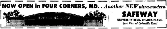 Four Corners Safeway opening advertisement. The Washington Evening Star, October 4, 1962.