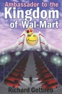 richard gottlieb ambassador to the kingdom of wal-mart