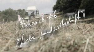 landwirtschaft, podcast, hof, hofleben, landleben, landliebe