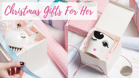 Christmas Gifts For Her Blog Image