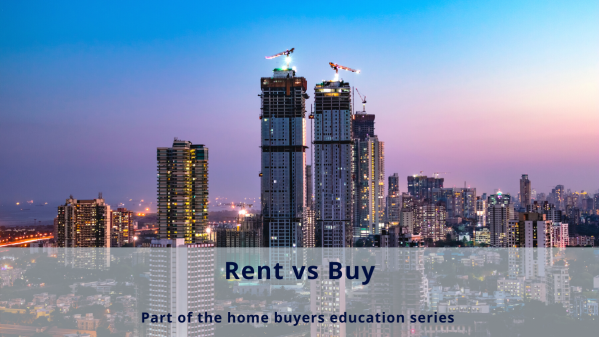 Rent vs buy: Factors to help you decide