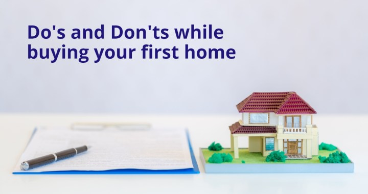 Does and don'ts for buying your first house